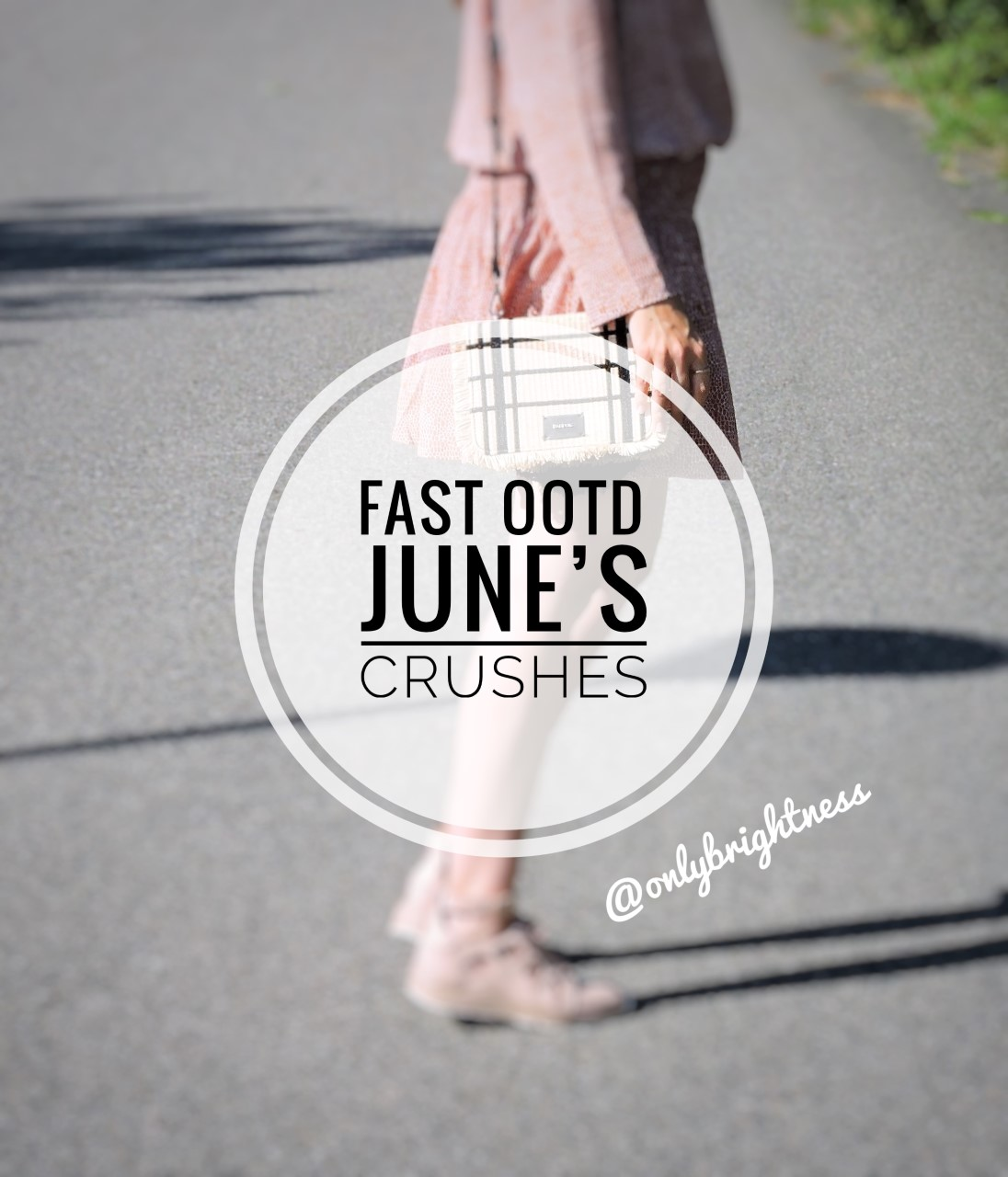 june s fav onlybrightness - June's Favorites